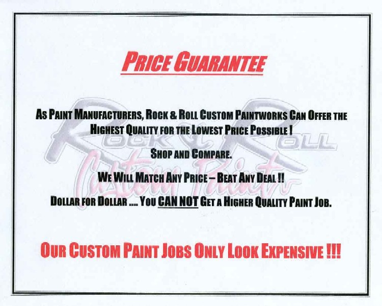 Rock and Roll Custom Paint Price Match Guarantee